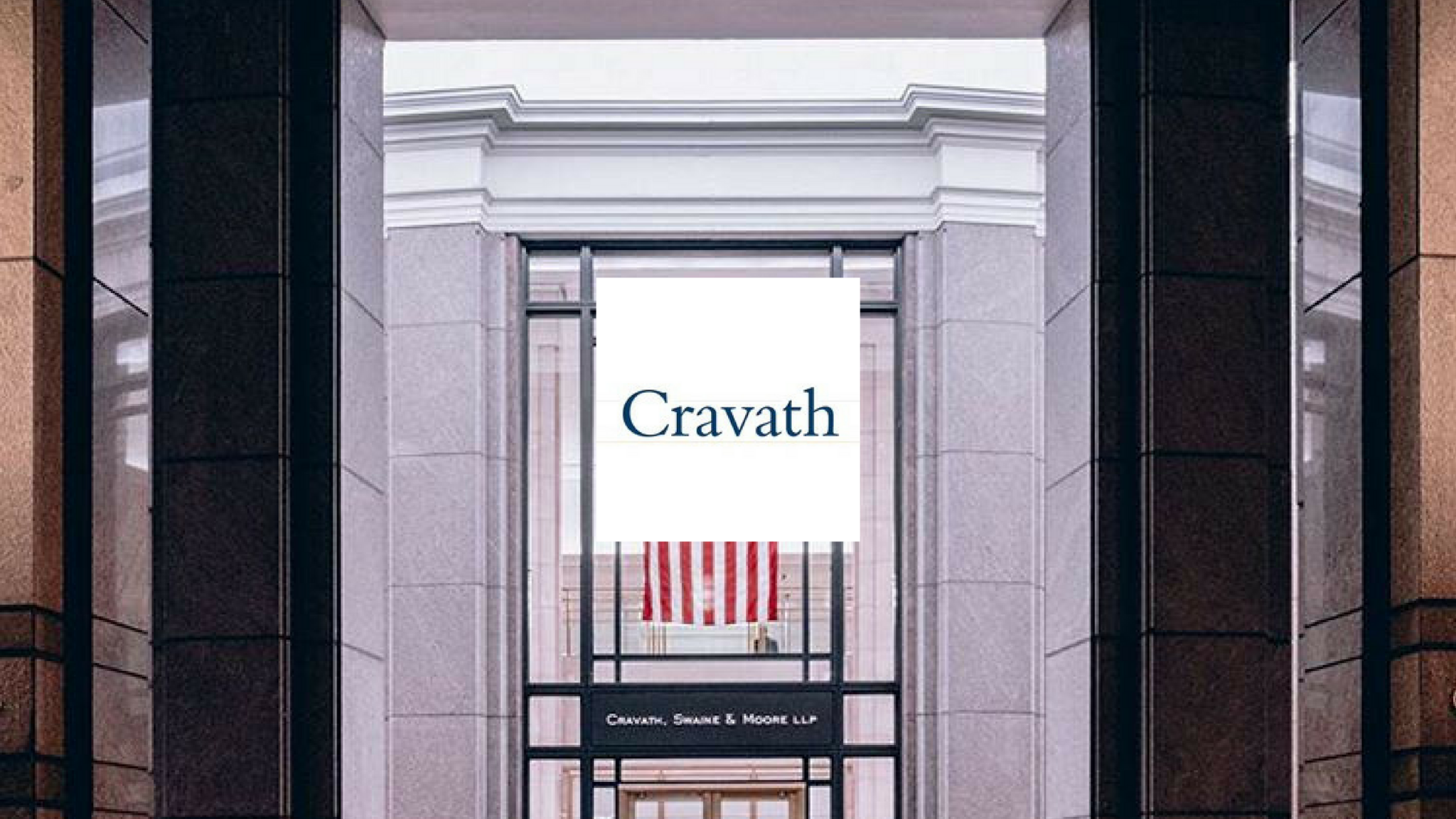 Cravath Swaine & Moore Best Legal and Law Firms in the World UpSlide