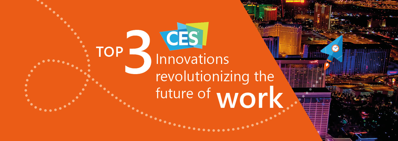 Top 3 Innovations spotted at CES