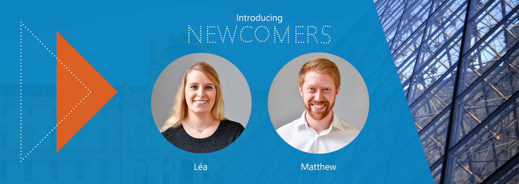 Newcomers Léa & Matt