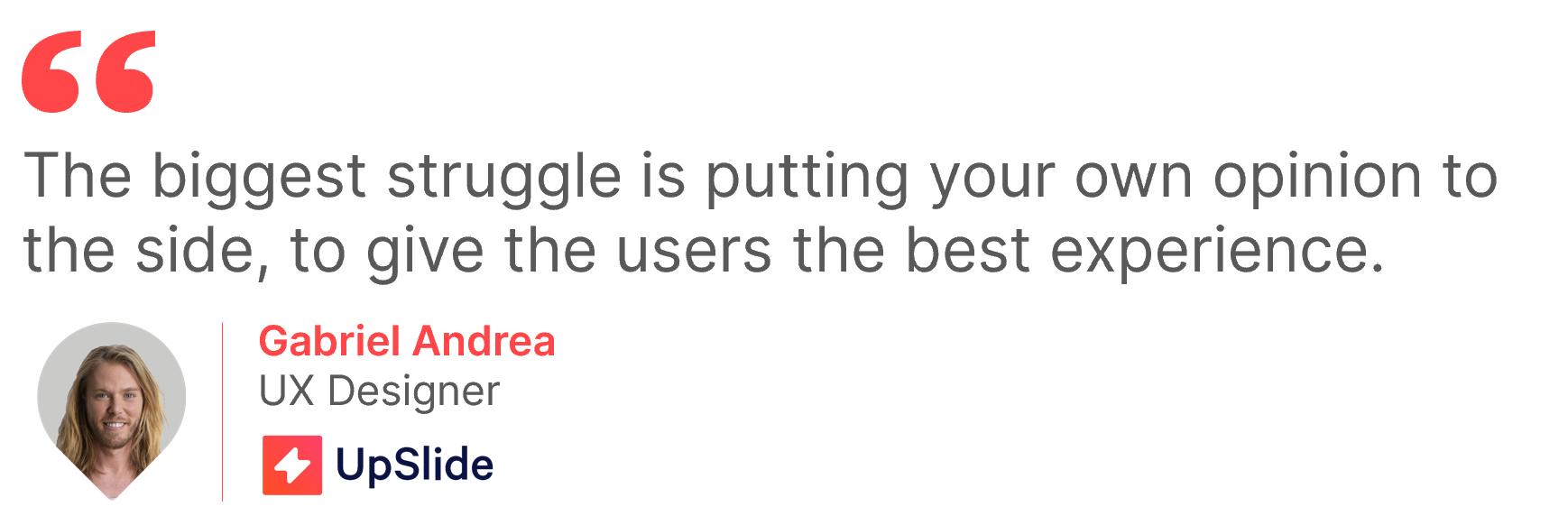 quote-gabriel-UX-design-upslide