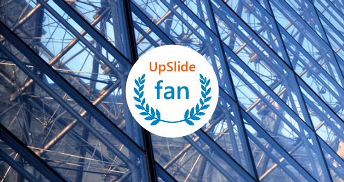 UpSlide Fan 1