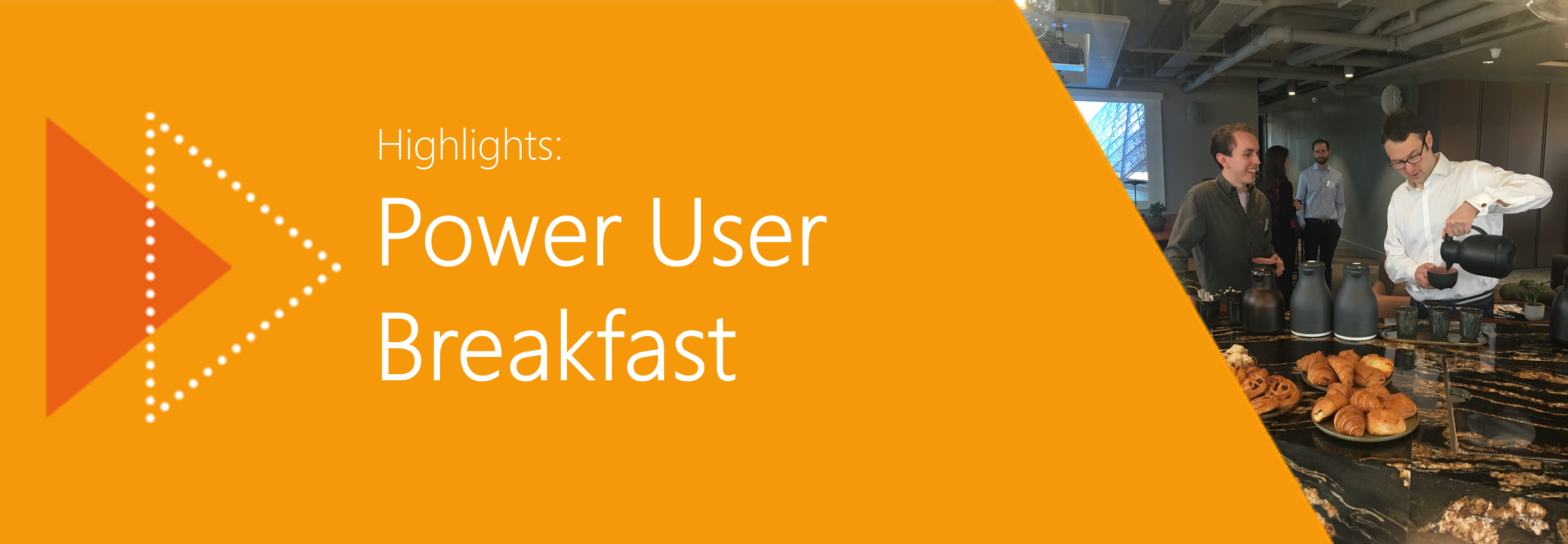 UpSlide Power User Breakfast