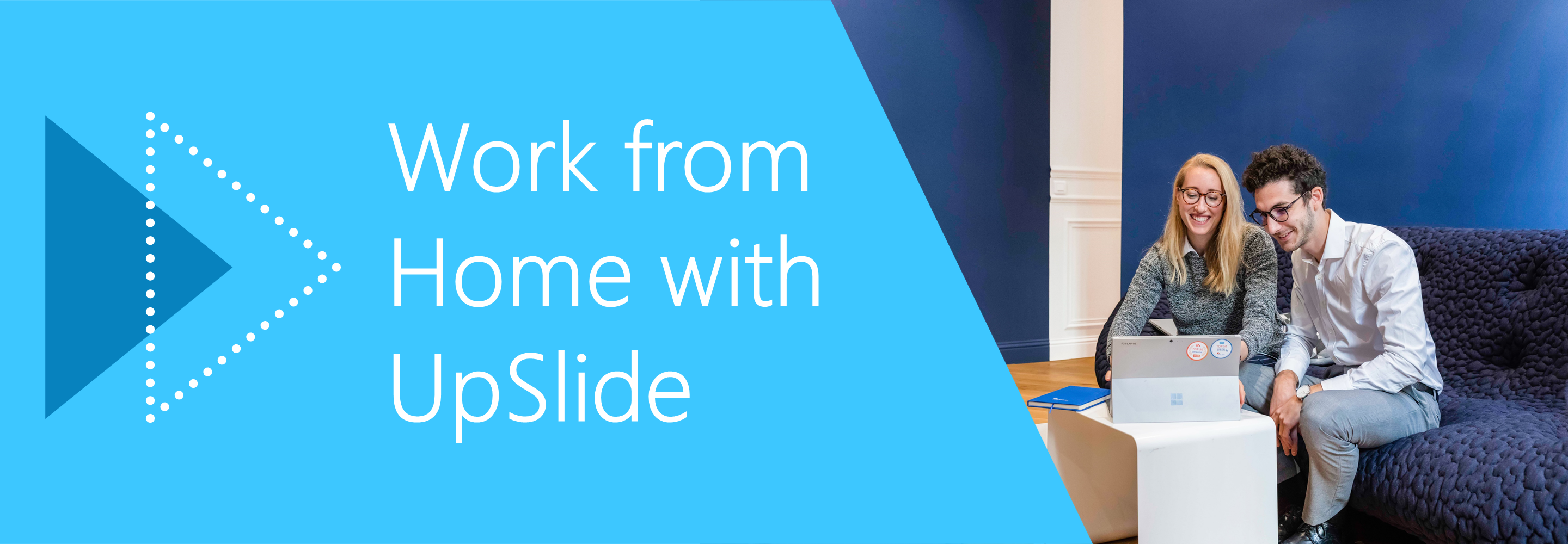 work from home with UpSlide